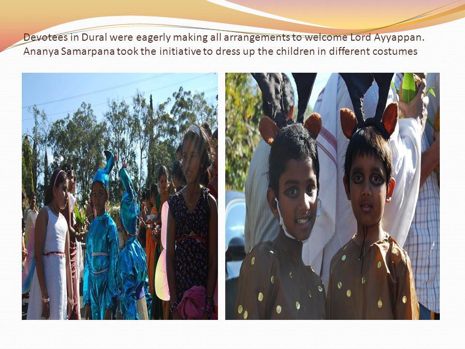 Devotees in Dural were eagerly making all arrangements to welcome Lord Ayyappan.
