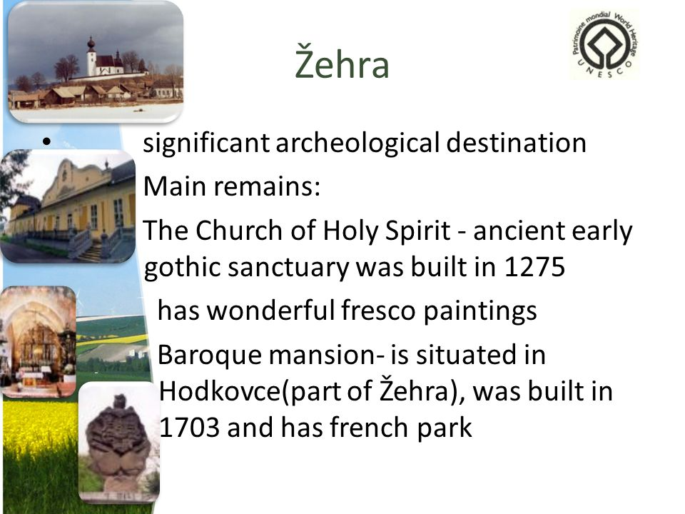 Žehra significant archeological destination Main remains: The Church of Holy Spirit - ancient early gothic sanctuary was built in 1275 has wonderful f