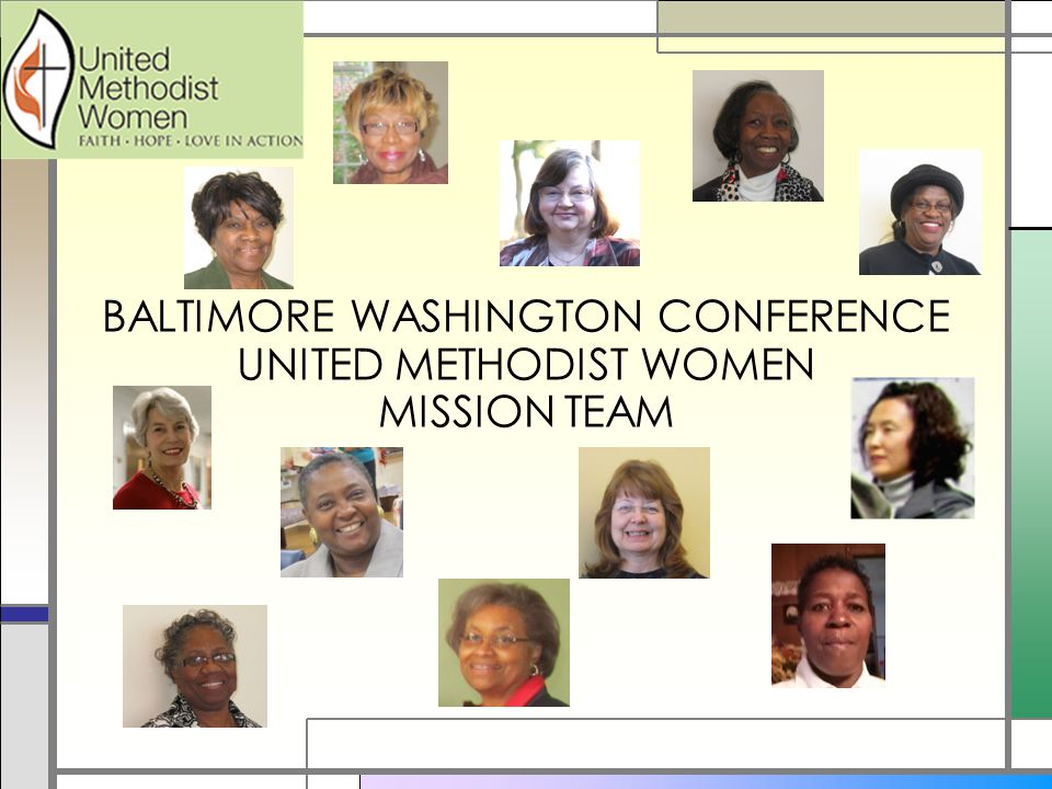 BALTIMORE WASHINGTON CONFERENCE UNITED METHODIST WOMEN MISSION TEAM