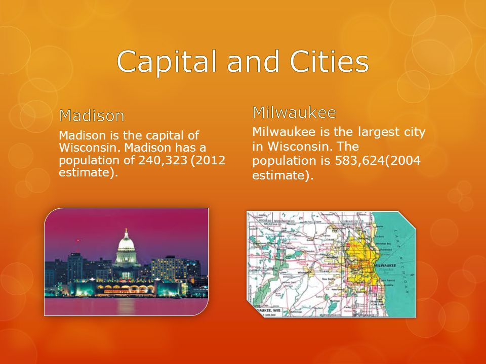 Madison is the capital of Wisconsin. Madison has a population of 240,323 (2012 estimate).