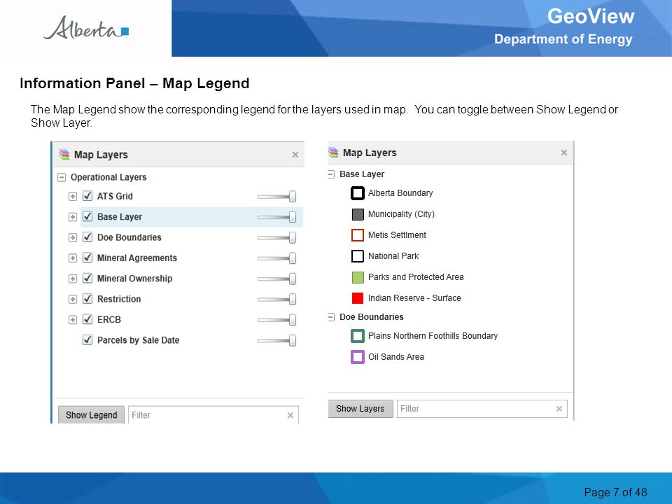 Page 7 of 48 The Map Legend show the corresponding legend for the layers used in map.