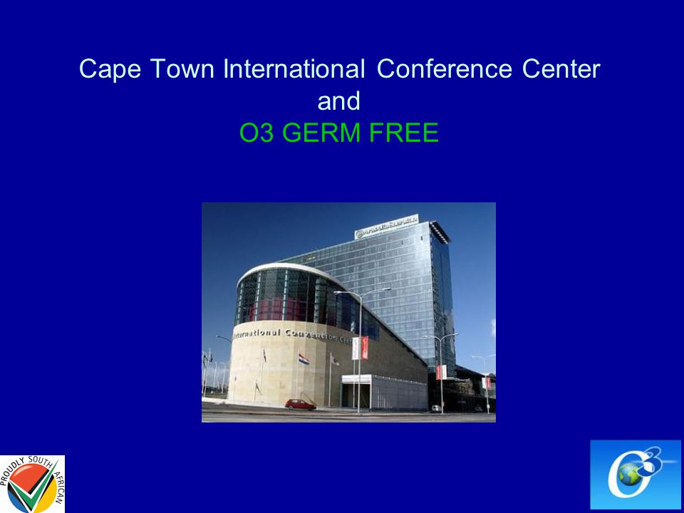 Cape Town International Conference Center and O3 GERM FREE