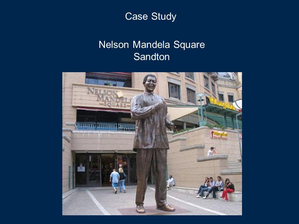 Case Study Nelson Mandela Square Sandton
