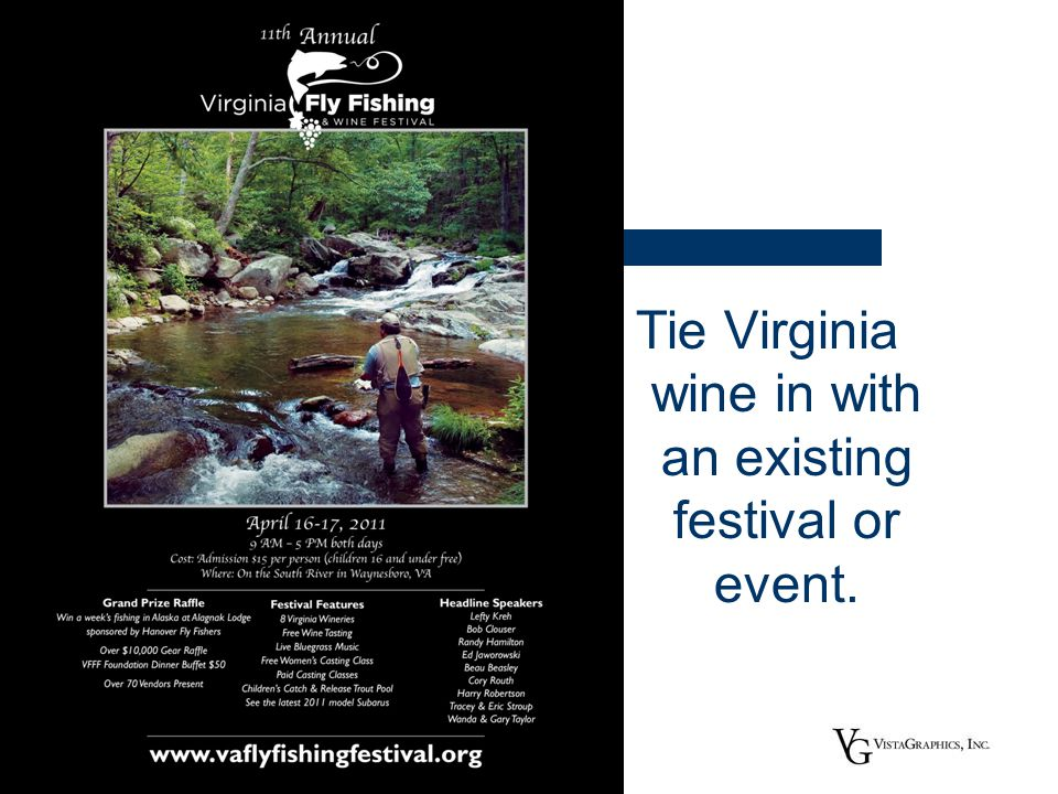 Tie Virginia wine in with an existing festival or event.