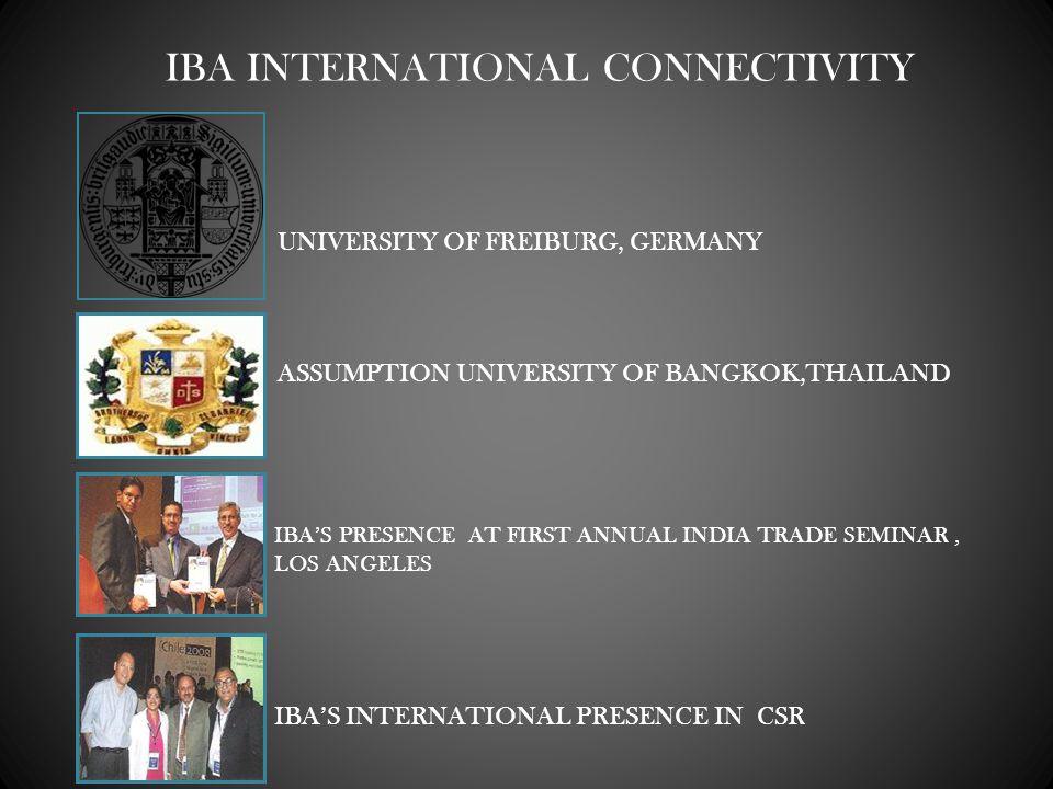 UNIVERSITY OF FREIBURG, GERMANY ASSUMPTION UNIVERSITY OF BANGKOK,THAILAND IBAS PRESENCE AT FIRST ANNUAL INDIA TRADE SEMINAR, LOS ANGELES IBAS INTERNAT