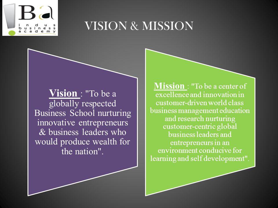 VISION & MISSION Vision :