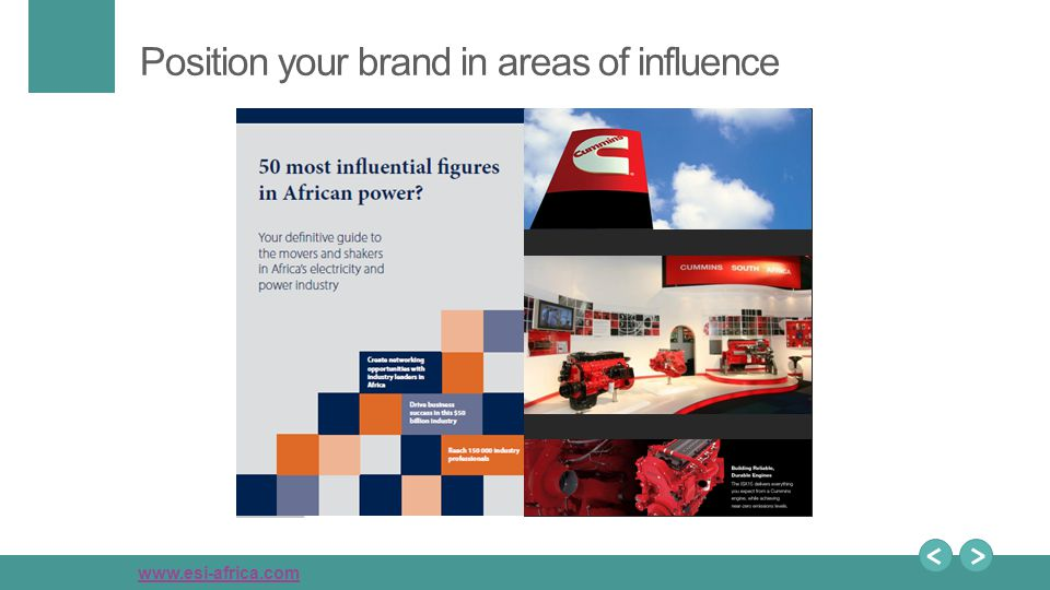 www.esi-africa.com Position your brand in areas of influence