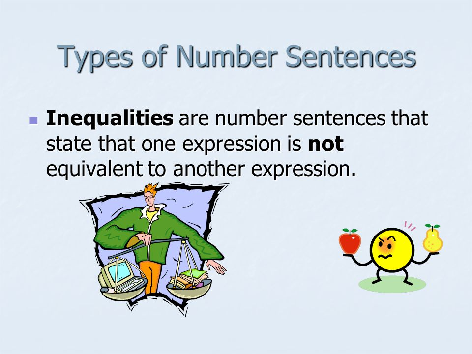 Symbols used in Inequalities < means less than > means greater than means less than or equal to means less than or equal to means greater than or equal to means greater than or equal to means not equal to means not equal to means approximately means approximately