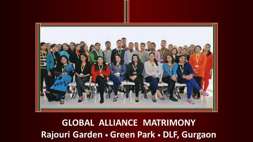 GLOBAL ALLIANCE MATRIMONY Rajouri Garden Green Park DLF, Gurgaon