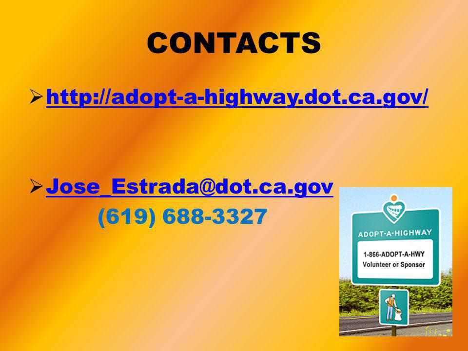 CONTACTS http://adopt-a-highway.dot.ca.gov/ Jose_Estrada@dot.ca.gov (619) 688-3327