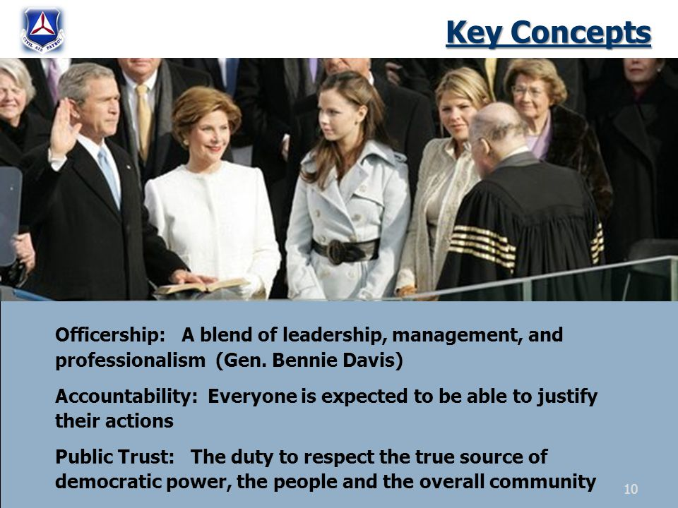 Key Concepts Officership: A blend of leadership, management, and professionalism (Gen.
