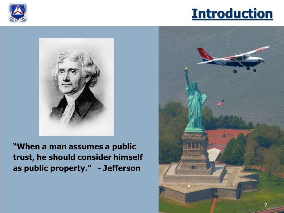 Introduction When a man assumes a public trust, he should consider himself as public property.