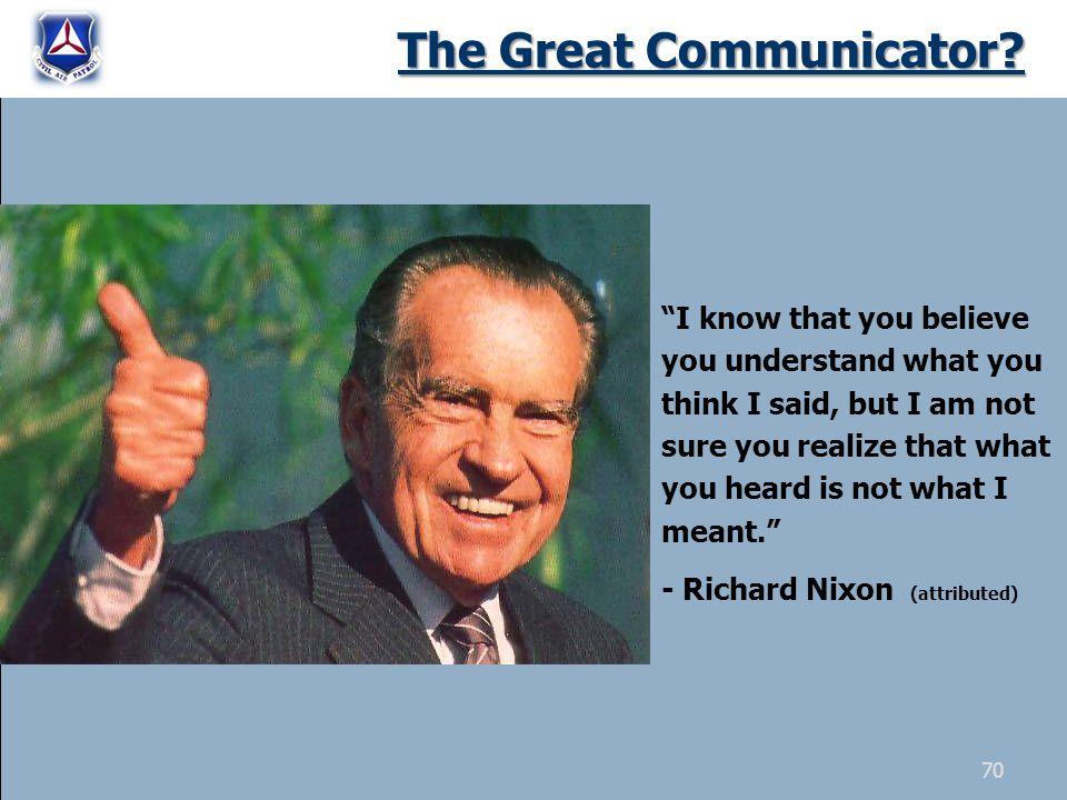 The Great Communicator.