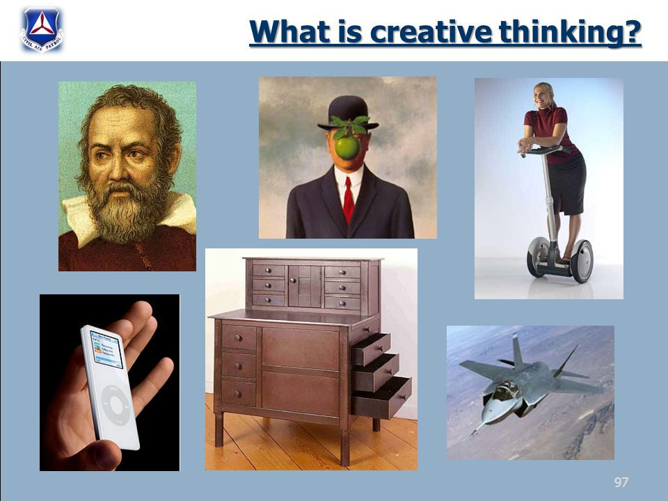 What is creative thinking? 97