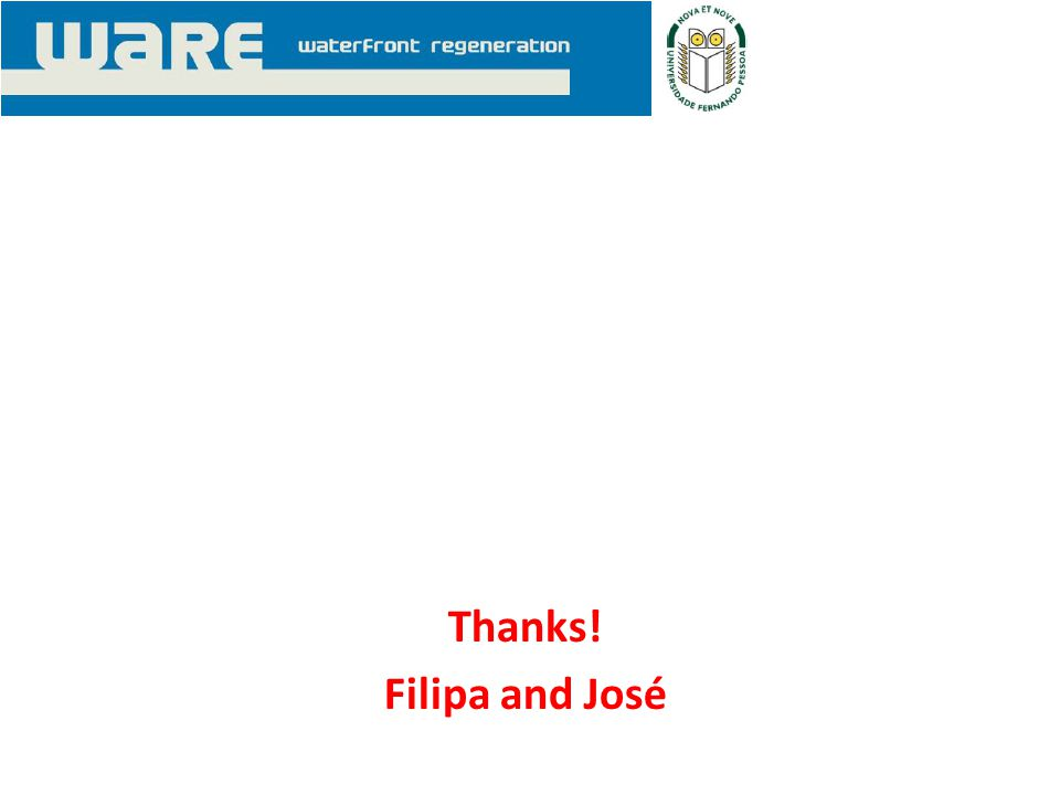 Thanks! Filipa and José