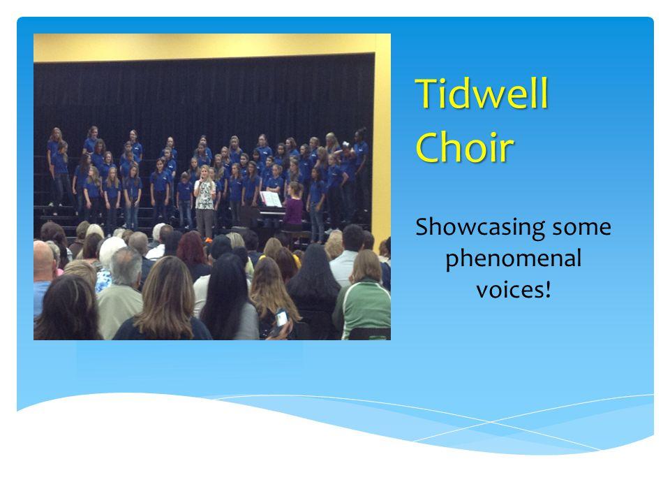 Tidwell Choir Showcasing some phenomenal voices!