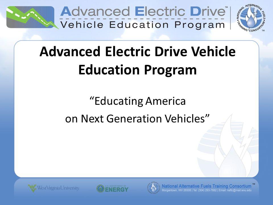 National Alternative Fuels Training Consortium To improve air quality and decrease U.S.