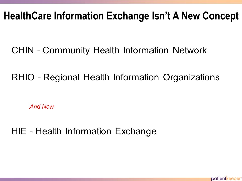 HealthCare Information Exchange Has Been A Key Part of HealthCare Reform Among the many problems facing health care today is the inefficient sharing of a patient s medical information.