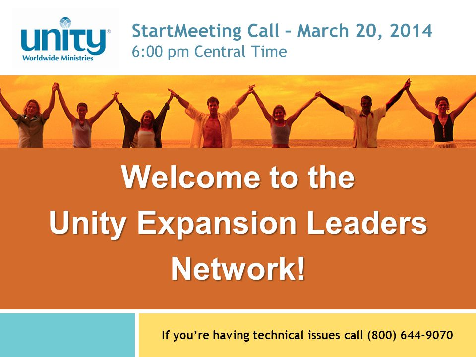 Welcome to the Unity Expansion Leaders Network.