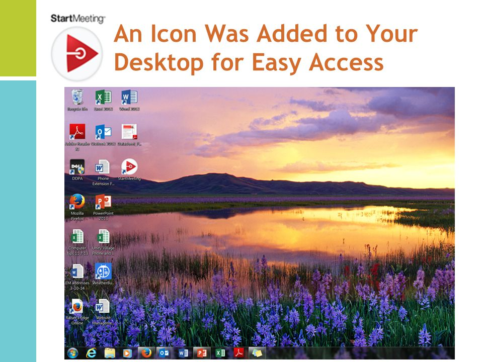 An Icon Was Added to Your Desktop for Easy Access