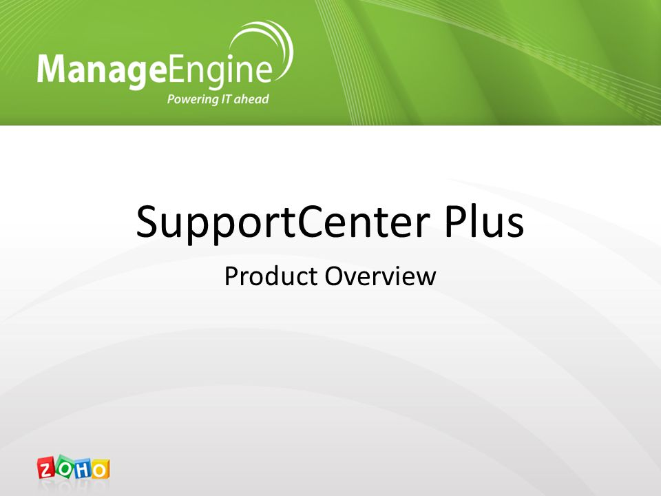 SupportCenter Plus Product Overview