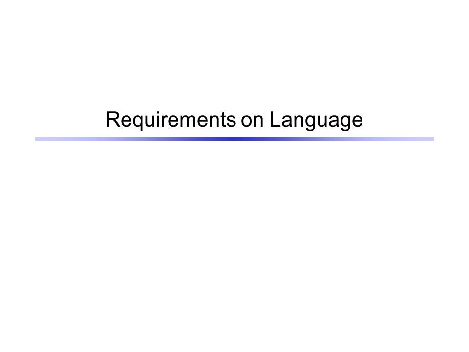 Requirements on Language