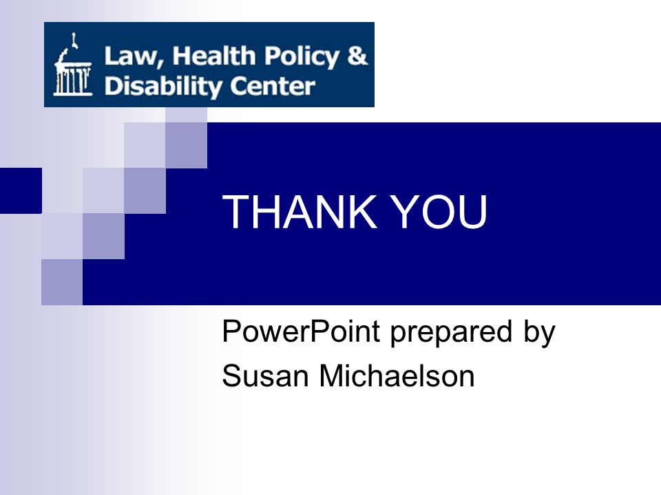 THANK YOU PowerPoint prepared by Susan Michaelson