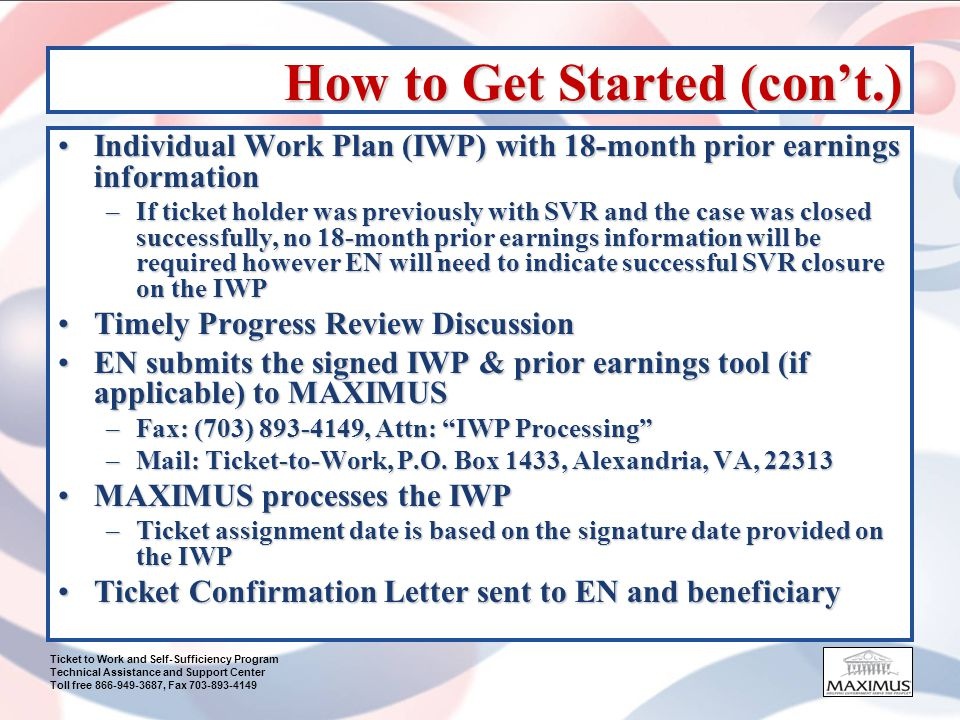 Ticket to Work and Self-Sufficiency Program Technical Assistance and Support Center Toll free 866-949-3687, Fax 703-893-4149 18 Month Prior Earnings Worksheet Place an X for every month that the ticket holder had earnings at or above TWL.