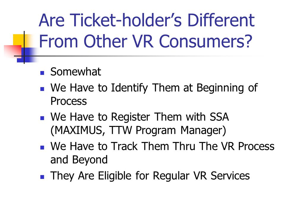 Are Ticket-holders Different From Other VR Consumers.