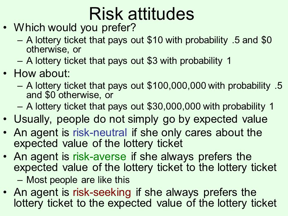 Risk attitudes Which would you prefer.