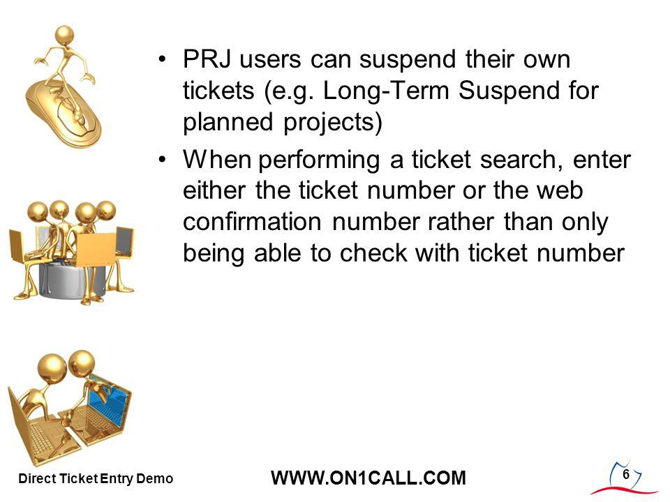 PRJ users can suspend their own tickets (e.g.