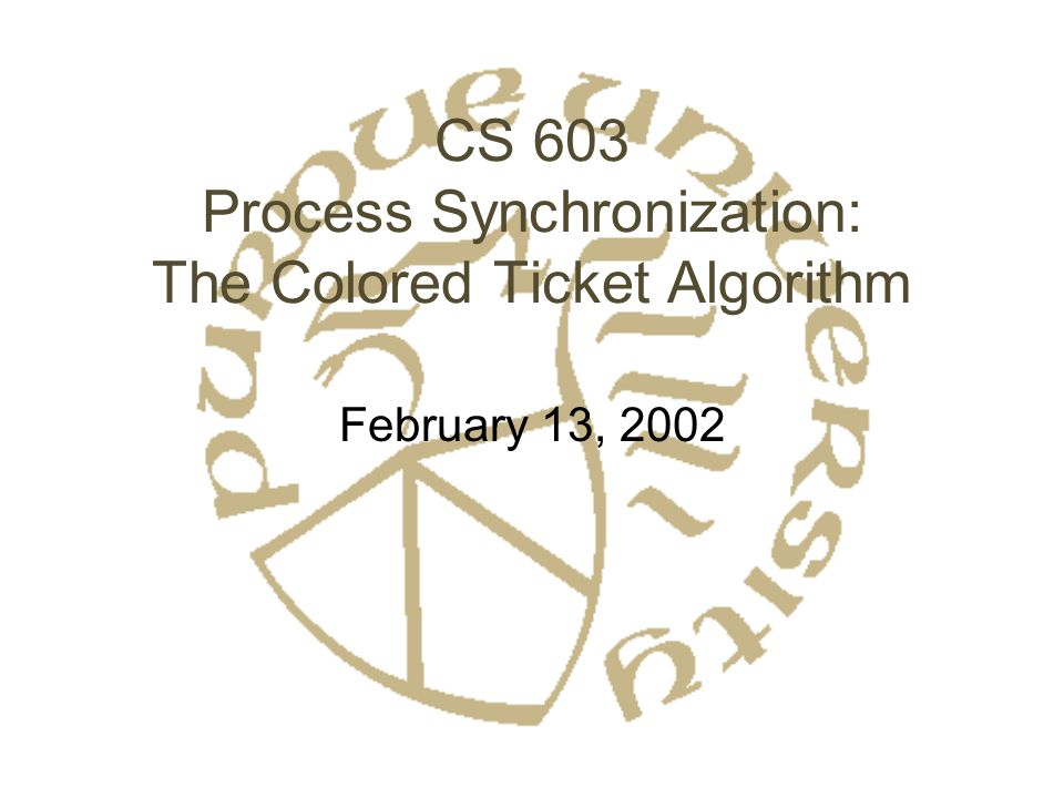 Colored Ticket Algorithm: Space Requirements ISSUE, VALID: Range 0..M –M bounded by N QUANT: k variables range 0..M Copies maintained at every site –Guarantees robustness –Various Distributed Shared Memory protocols guarantee consistency Gives total space of O(N 2 ) –Remember that k is constant Paper gives lower bound proof