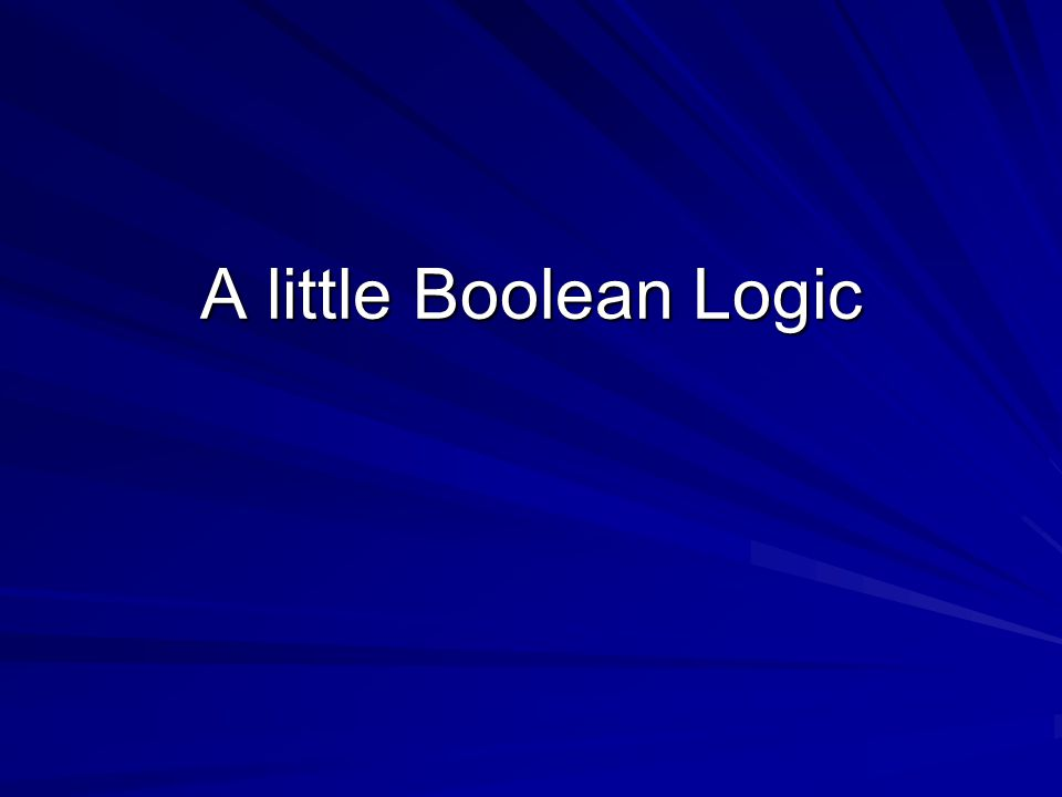 A little Boolean Logic