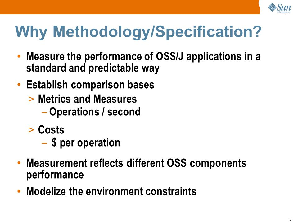 3 Why Methodology/Specification.