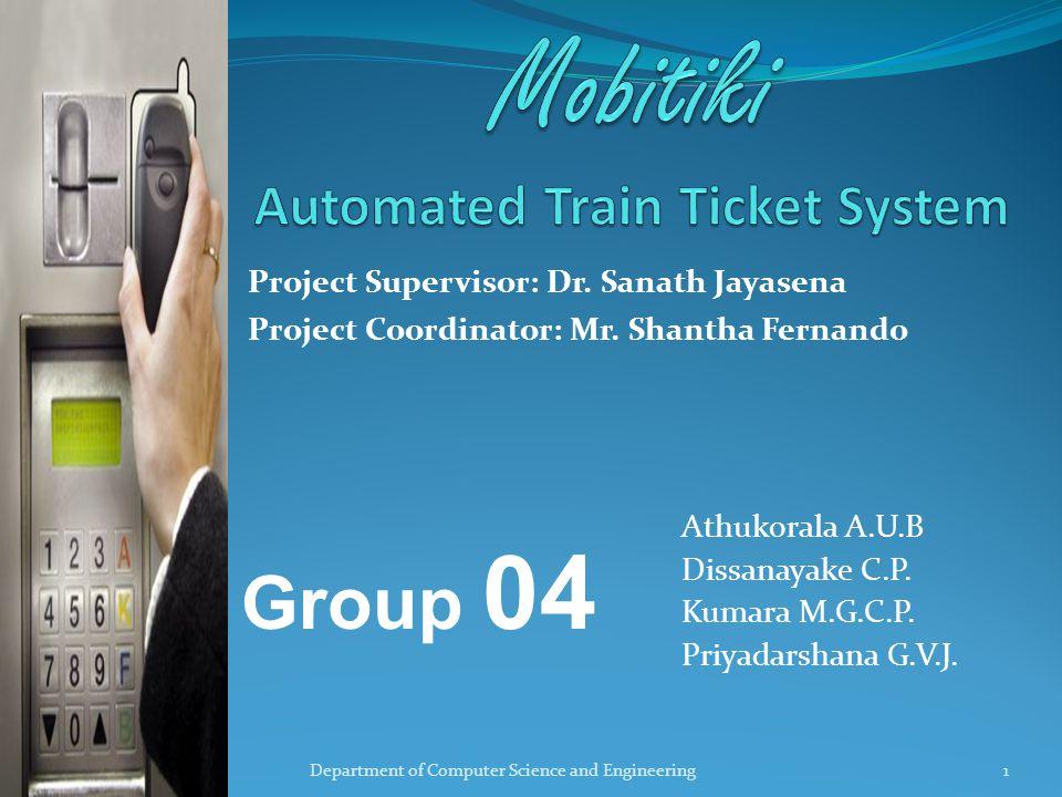 Project Supervisor: Dr. Sanath Jayasena Project Coordinator: Mr.