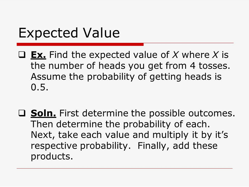 Expected Value Ex.