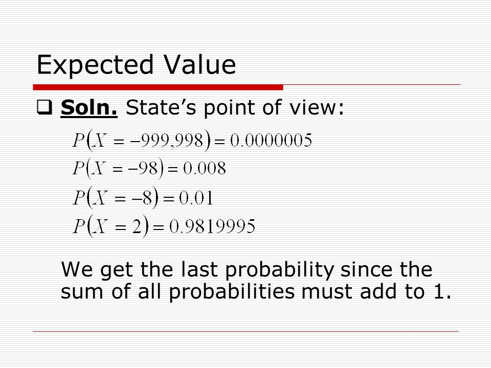 Expected Value Soln.