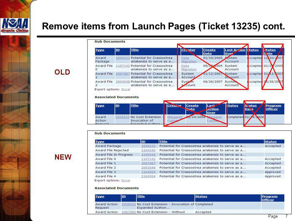 Page 7 Remove items from Launch Pages (Ticket 13235) cont. OLD NEW