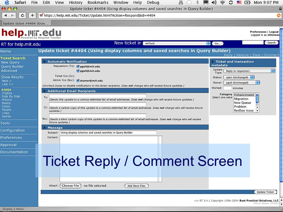 othomas@mit.edu 17 IT Partners Conference 19 April 2005 Ticket Reply / Comment Screen