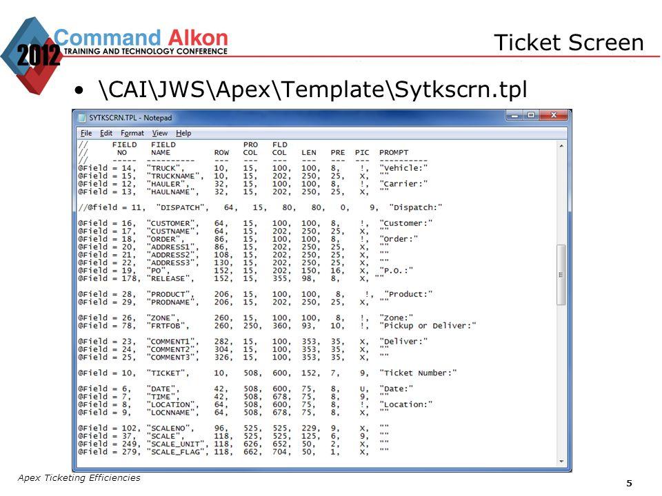 Apex Ticketing Efficiencies 5 Ticket Screen \CAI\JWS\Apex\Template\Sytkscrn.tpl