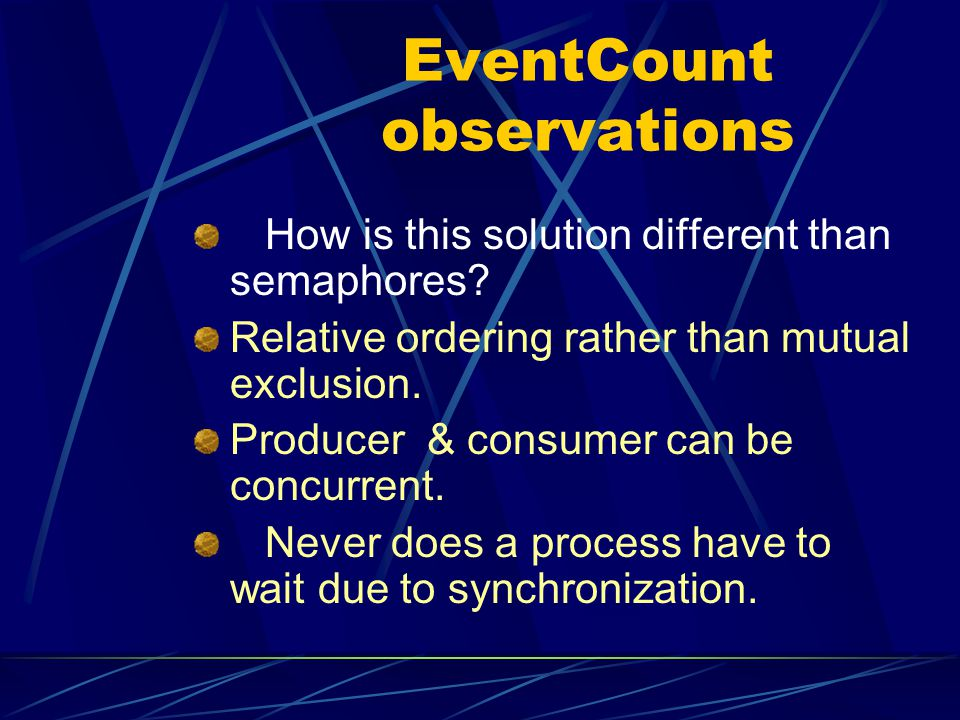 EventCount observations How is this solution different than semaphores.