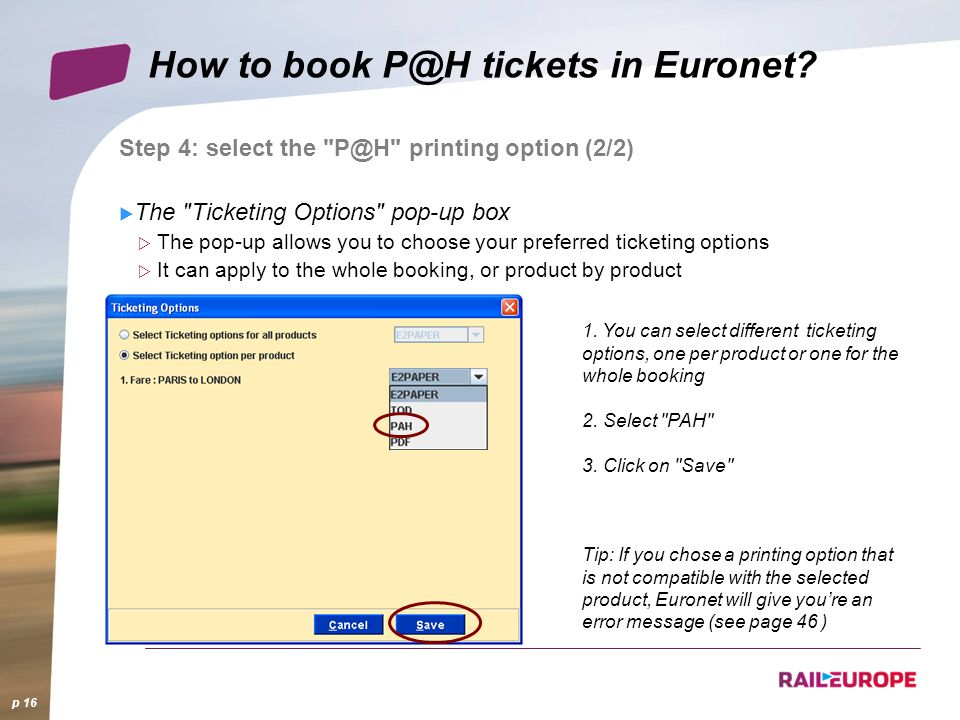 How to book P@H tickets in Euronet. p 16 1.