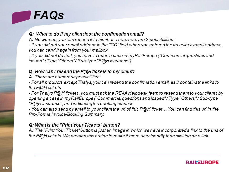 FAQs Q: What to do if my client lost the confirmation email.