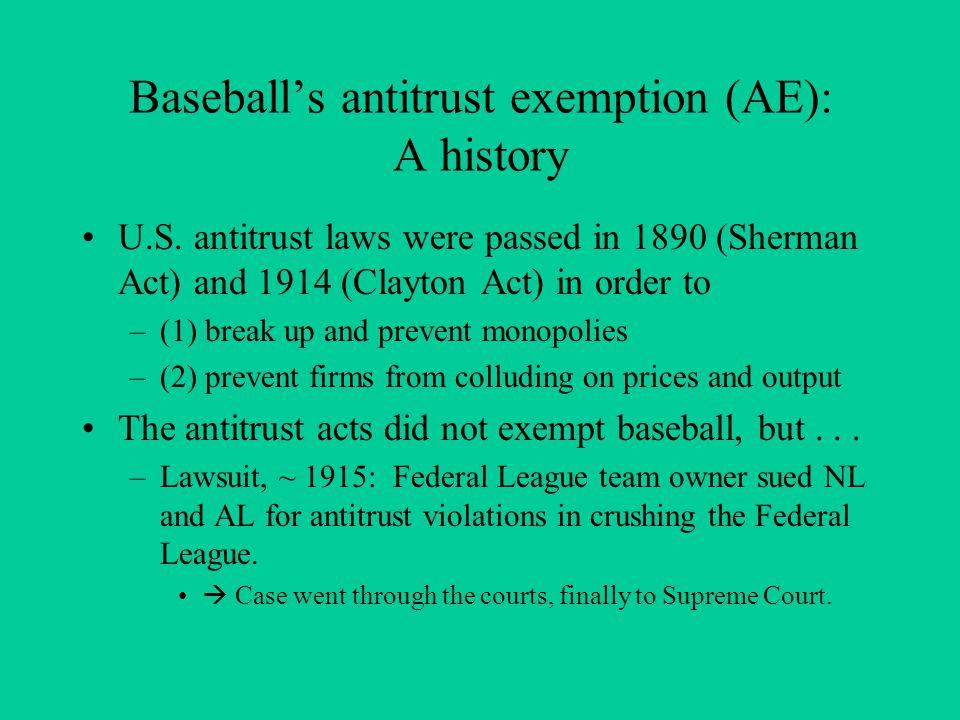 Baseballs antitrust exemption (AE): A history U.S.