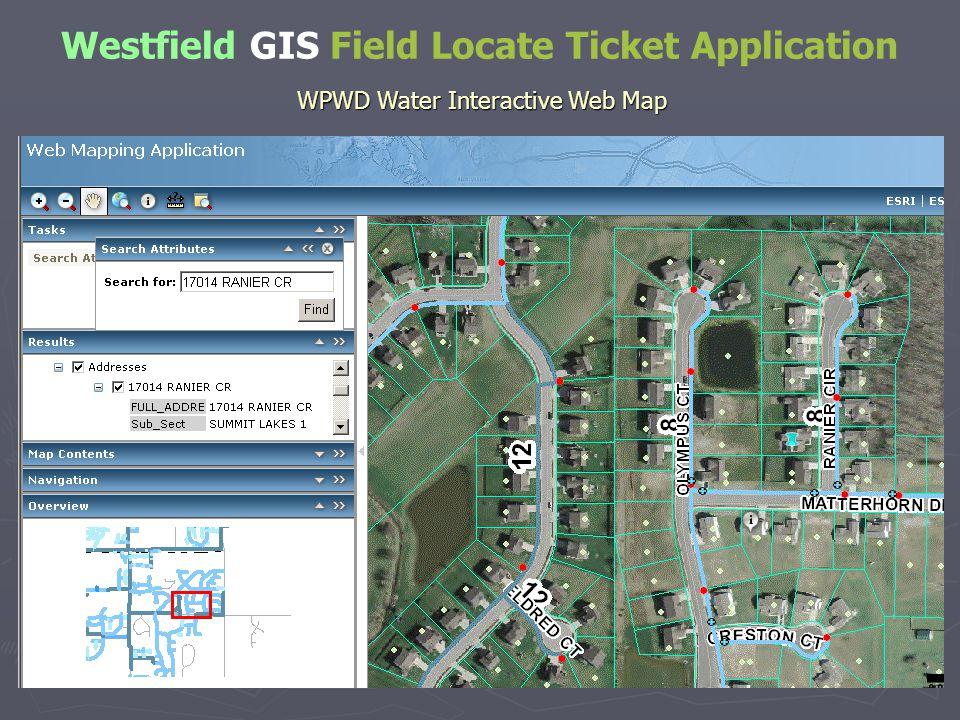 Westfield GIS Field Locate Ticket Application WPWD Water Interactive Web Map