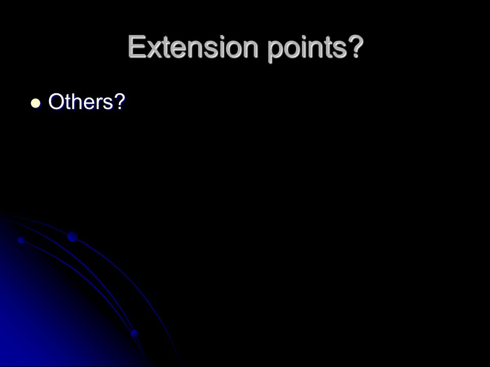 Extension points Others Others