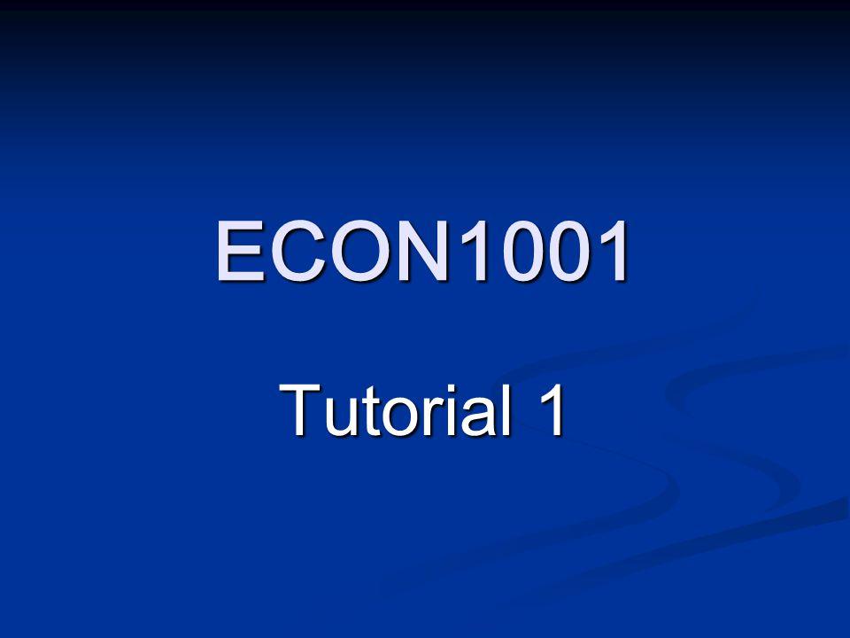 ECON1001 Tutorial 1