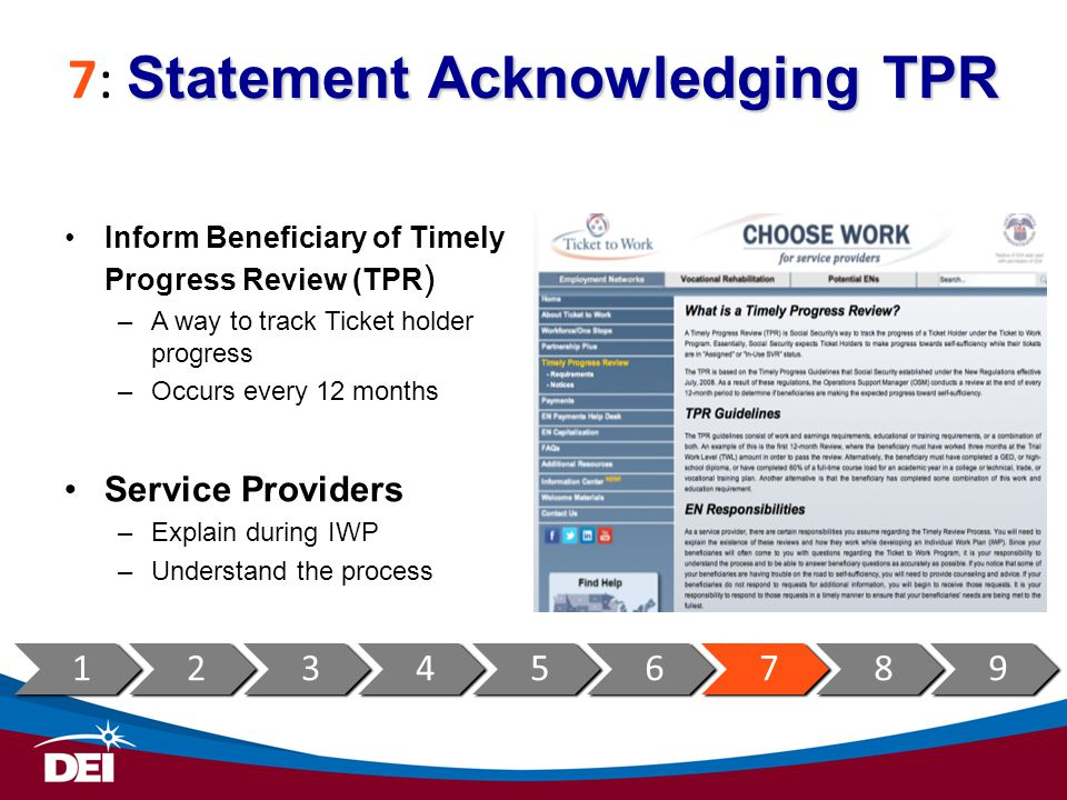 Statement Acknowledging TPR 7: Statement Acknowledging TPR Inform Beneficiary of Timely Progress Review (TPR ) –A way to track Ticket holder progress