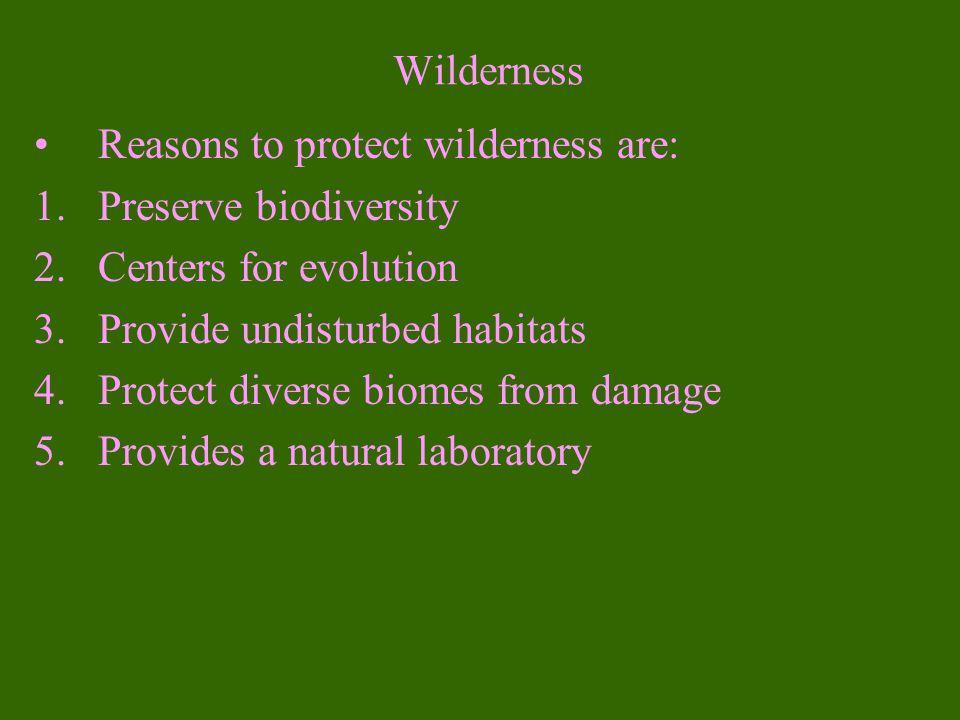 23-6 Establishing, Designing and Managing Nature Reserves Principals used to establish and manage reserves: 1.