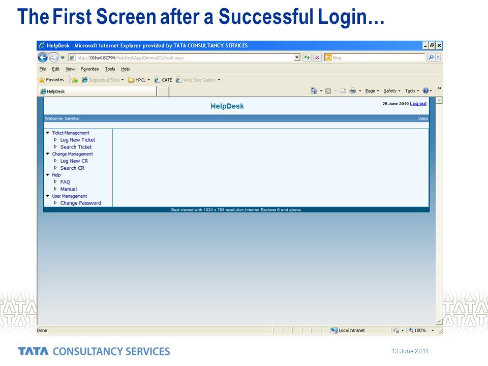 13 June 2014 The First Screen after a Successful Login…
